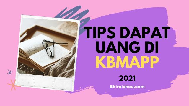 Cara Dapat Uang di KBMapp
